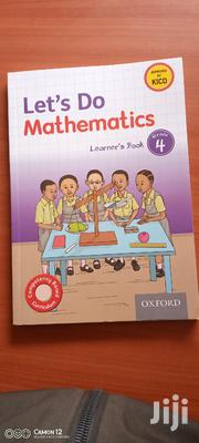 Let's Do Mathematics Learner's Book Grade 4 | Books & Games for sale in Nairobi, Kahawa West
