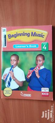 Beginning Music Learner's Book Grade 4 | Books & Games for sale in Nairobi, Kahawa West