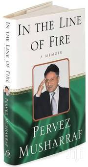 Pervez Musharaf, In The Line Of Fire | Books & Games for sale in Nairobi, Embakasi