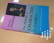 The Power of Character in a Family by Nelson Guandai. | Books & Games for sale in Nairobi, Nairobi Central