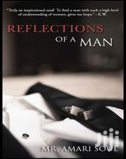 Reflections Of A Man | Books & Games for sale in Nairobi, Nairobi Central